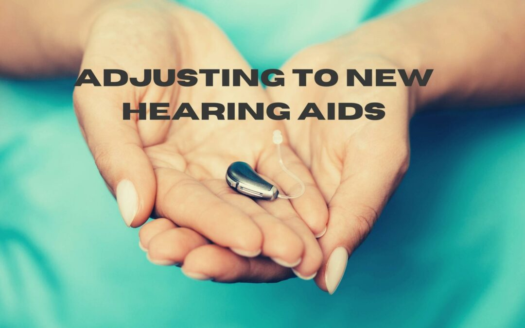 Adjusting to New Hearing Aids (1)